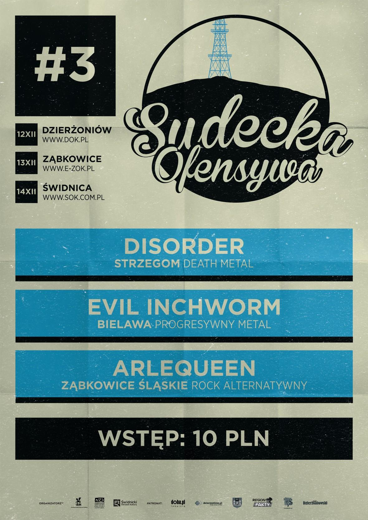 Sudecka Ofensywa: Disorder + Evil Inchworm + Arlequeen